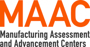 Manufacturing Assessment and Advancement Centers (MAAC)