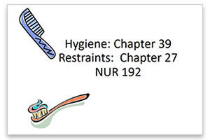 Hygiene and Restraints (Student)